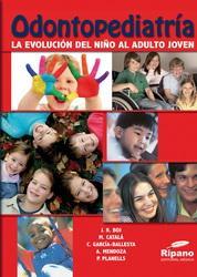 Odontopediatría - La Evolución del niño al adulto joven (2011)