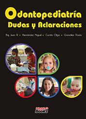 Odontopediatría: Dudas y Aclaraciones (2019)
