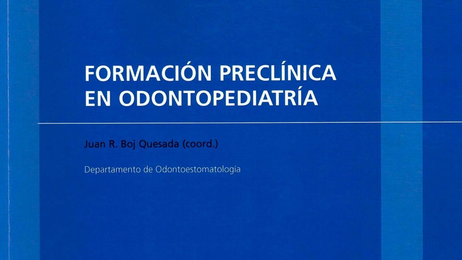 """Publicació del llibre """"Formació preclínica en Odontopediatria"""""""
